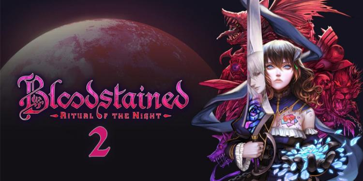 Bloodstained: Ritual of the Night 2